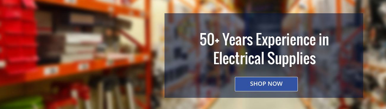 50+ Years Experience In Electrical Supplies